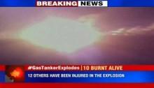 10 burnt alive as gas tanker explodes on Jaipur-Delhi highway