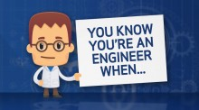You know you're an engineer when...