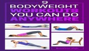 Quick bodyweight workouts you can do anywhere