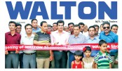 Walton opens exclusive outlet at Bagherpara