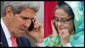 Kerry phones Hasina, assures about US supports