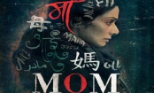 'Mom' to release in four languages