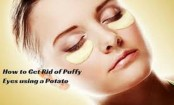 Use potato slices to treat puffy eyes