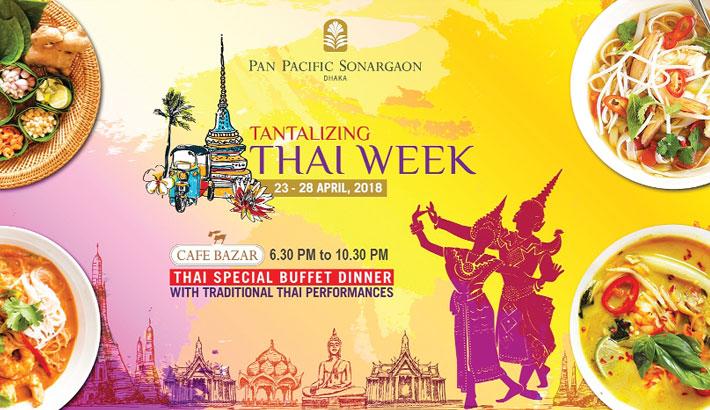 Tantalising Thai Week  At Pan Pacific Sonargaon