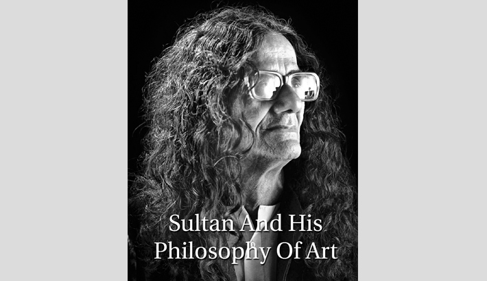 Sultan And His Philosophy Of Art