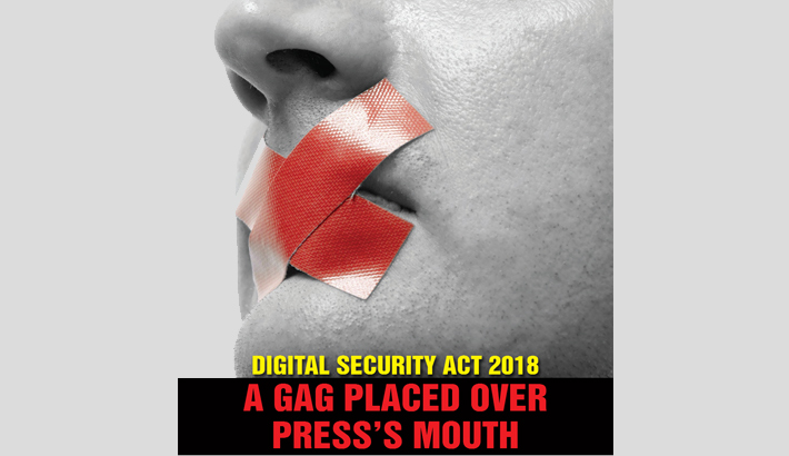 Digital Security Act 2018 : A Gag Placed Over Press's Mouth