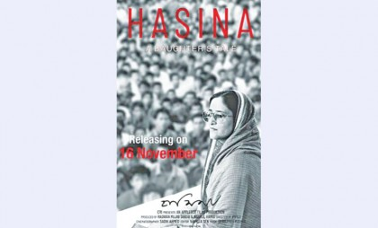 'Hasina, A Daughter's Tale' releases Friday