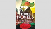 Three Novels of  Mostofa Kamal
