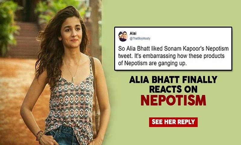 Alia Bhatt reacts to nepotism in Bollywood