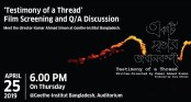Special screening of film 'Testimony of a Thread' on Thursday