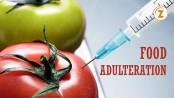 Zero Tolerance against Food Adulteration