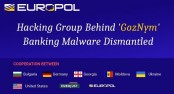 GozNym cyber-crime gang which stole millions busted