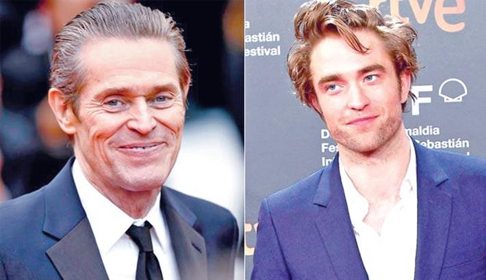 Dafoe wants Pattinson as Batman