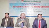 SIBL holds  workshop on  security  awareness