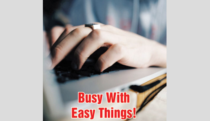 Busy With Easy Things!