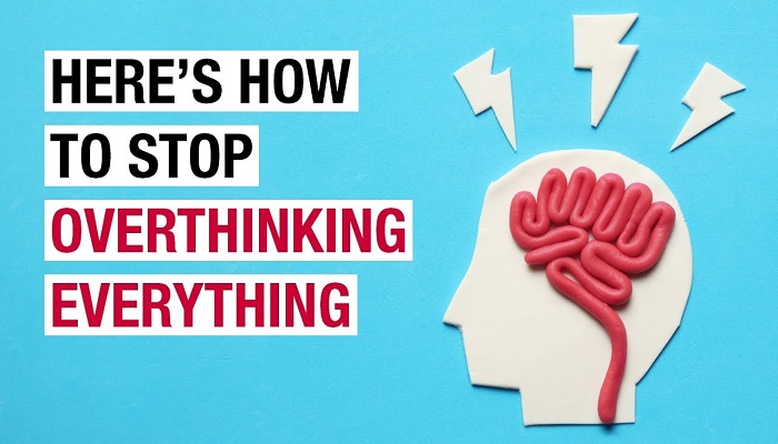 Are you an overthinker? Here's how you can stop