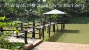 Picnic Spots near Dhaka City for Short Break