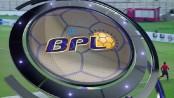 BPL Football begins on Thursday