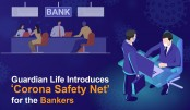 Guardian Life Introduces 'Corona Safety Net' for the Bankers