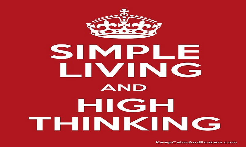Plain Living and High Thinking