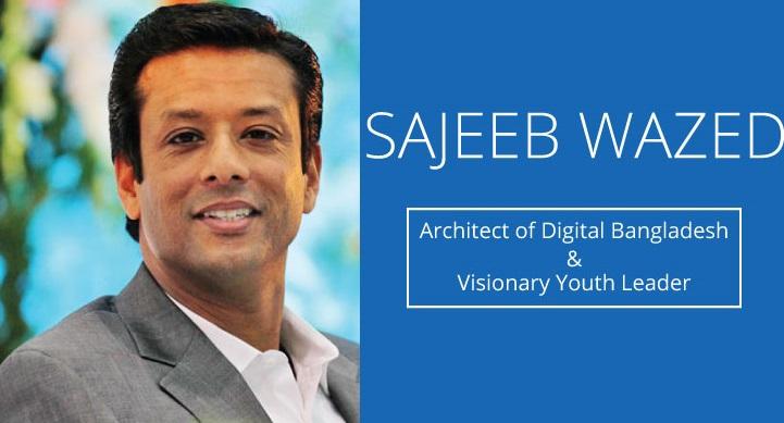 Sajeeb Wazed Joy: Peddler Of Youth's Dream – Digital Bangladesh