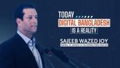 Sajeeb Wazed Joy and Digital Bangladesh