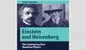 Einstein and Heisenberg: The  Controversy Over Quantum Physics