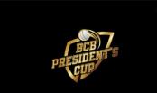 BCB President's Cup Cricket begins Sunday