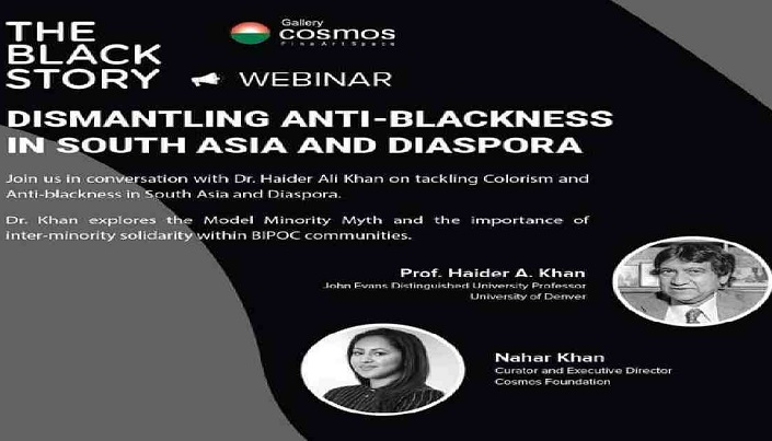 The Black Story webinar sheds spotlight on 'Dismantling Anti-Blackness in South Asia and the Diaspora'