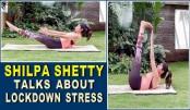 Shilpa Shetty talks about lockdown stress in new post