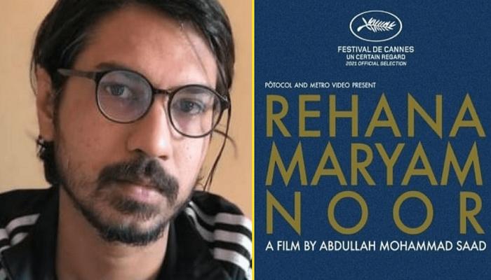 Rehana Maryam Noor screened at Cannes amid standing ovation