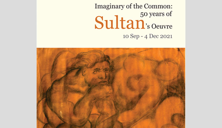 'Imaginary of the Common: 50 yrs of Sultan's Oeuvre' at Bengal Shilpalay