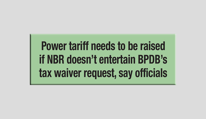 BPDB seeks tax waiver after Tk 620bn loss