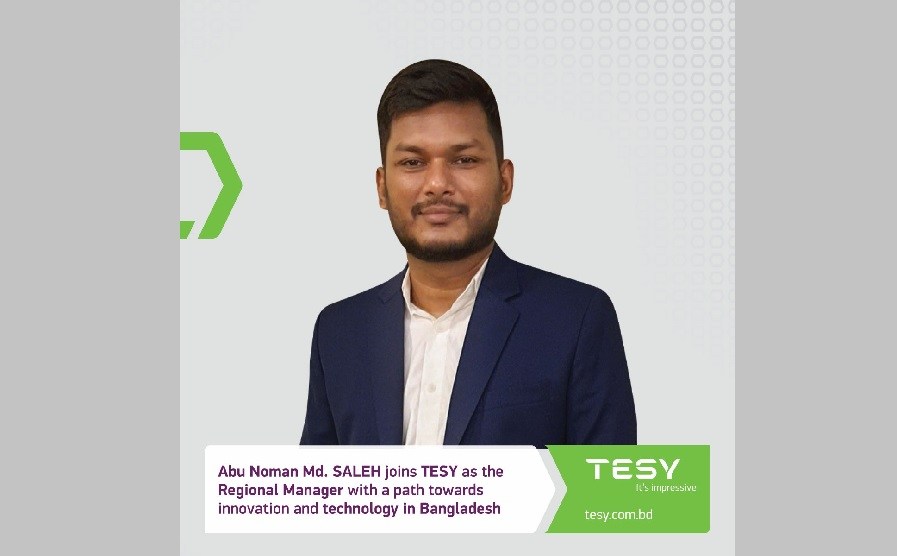 TESY names Abu Noman Md SALEH for envisioning their brand in Bangladesh and the South and Southeast regions of Asia